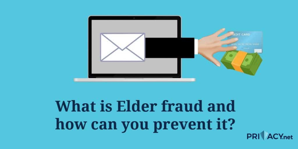 What is Elder fraud and how can you prevent it