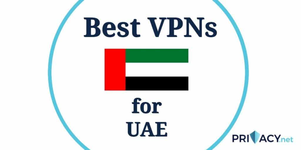 Best VPN UAE